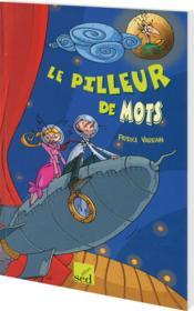 Les Cles Du Francais ; Le Pilleur De Mots ; Cm2 - Couverture - Format classique