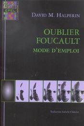 Oublier Foucault ; mode d'emploi - Intérieur - Format classique