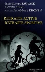 Retraite active, retraite sportive - Couverture - Format classique