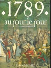 1789 Au Jou R Le Jour - Couverture - Format classique