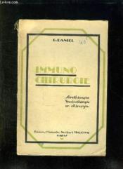 Immuno Chirurgie. La Stenographie Et La Vaccinotherapie En Chirurgie. - Couverture - Format classique