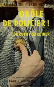Drole De Policier! Collection L'Aventure Criminelle N° 12. - Couverture - Format classique