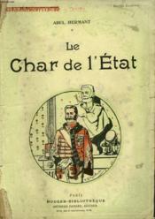 Le Char De L'Etat. Collection Modern Bibliotheque. - Couverture - Format classique