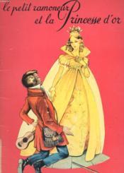 Le Petit Ramoneur Et La Princesse D'Or - Couverture - Format classique