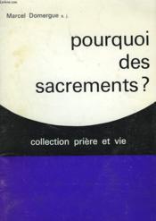 Pourquoi Des Sacrements ? - Couverture - Format classique