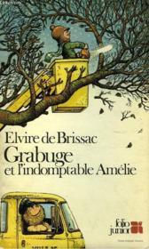 Grabuge Et L'Indomptable Amelie - Couverture - Format classique
