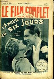Le Film Complet Du Mardi N° 1371 - 12e Annee - L'Amour En Six Jours - Couverture - Format classique