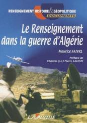 Le renseignement dans la guerre d'Algérie - Couverture - Format classique