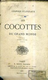 Les Cocottes Du Grande Monde / 11e Edition. - Couverture - Format classique