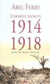 Carnets secrets (1914 - 1918) - Intérieur - Format classique