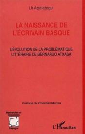 Naissance De L'Ecrivain Basque (La) L'Evolution De La - Couverture - Format classique