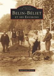 Belin-Béliet et ses environs - Couverture - Format classique