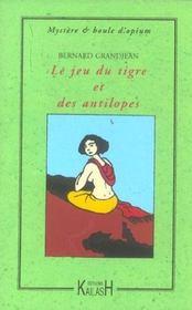 Le Jeu Du Tigre Et Des Antilopes - Intérieur - Format classique