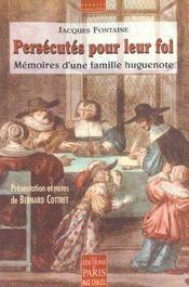 Persecutes pour leur foi memoires d'une famille huguenote - Intérieur - Format classique