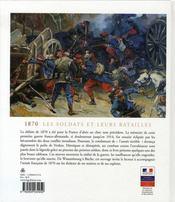 1870 ; les soldats et leurs batailles - 4ème de couverture - Format classique