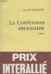 La Confession Mexicaine. - Couverture - Format classique