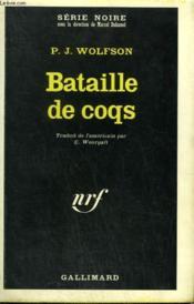 Bataille De Coqs. Collection : Serie Noire N° 1178 - Couverture - Format classique