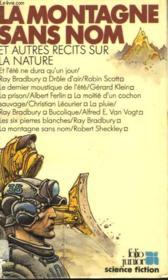 La Montagne Sans Nom Et Autres Recits Sur La Nature - Couverture - Format classique