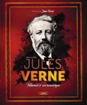 Jules Verne ; testament d'un excentrique - Couverture - Format classique