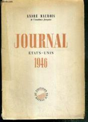 Journal Etats-Unis 1946 - Exemplaire N°364 / 500 Sur Velin Crevecoeur Des Papeteries Du Marais. - Couverture - Format classique