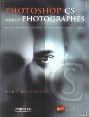 Photoshop Cs Pour Les Photographes Version Poche Avec Cd Rom Mac/Pc - Couverture - Format classique
