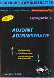 Adjoint Administratif Categorie C Tous Ministeres Fonction Publique D'Etat Concours Administratifs - Intérieur - Format classique