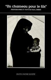 Un Chameau Pour Le Fils Photo Poche Societe N 13 - Intérieur - Format classique