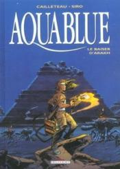 Aquablue T.10 ; le baiser d'Arakh - Couverture - Format classique