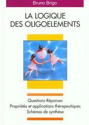 La Logique Des Oligoelements - Intérieur - Format classique