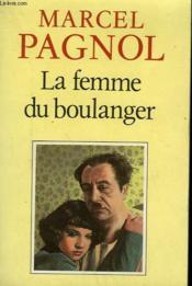 La Femme Du Boulanger - Couverture - Format classique