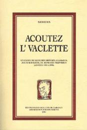 Acoutez l'vaclette - Couverture - Format classique