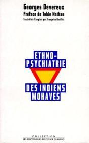 Ethno-psychiatrie des indiens mohaves - Couverture - Format classique