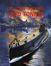 Les sous-marins de 1500 tonnes - Intérieur - Format classique