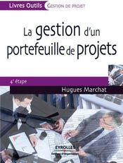 La gestion de projet par étapes ; portefeuille de projets ; 4e étape - Couverture - Format classique