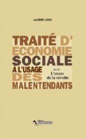 Traité d'économie sociale à l'usage des malentendants ; l'encre de la révolte - Couverture - Format classique
