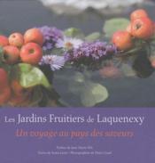 Les jardins fruitiers de Laquenexy ; un voyage au pays des saveurs - Couverture - Format classique