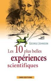 Les 10 plus belles expériences scientifiques - Couverture - Format classique