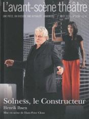 Revue L'Avant-Scene Theatre N.1286 ; Solness, Le Constructeur - Couverture - Format classique