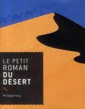 Le petit roman du désert - Couverture - Format classique
