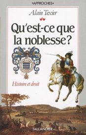 Qu'Est-Ce Que La Noblesse ? Histoire Et Droit - Intérieur - Format classique