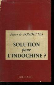 Solution Pour L Indochine. - Couverture - Format classique