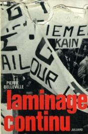 Laminage Continu. Crise D Une Region, Echec D Un Regime. - Couverture - Format classique