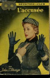 L'Accusee. Collection Detective Club N° 79 - Couverture - Format classique