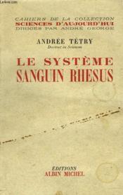 Le Systeme Sanguin Rhesus - Couverture - Format classique