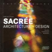 Sacrée ; architecture + design ; églises, synagogues, mosquées - Couverture - Format classique