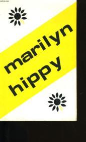 Marilyn Hippy. - Couverture - Format classique
