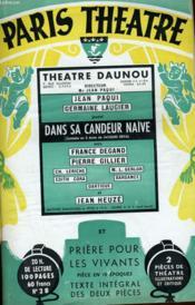 PARIS THEATRE N° 28 - DANS SA CANDEUR NAÏVE..., comédie en 3 actes de JACQUES DEVAL - PRIERE POUR LES VIVANTS, pièce en 10 époques de JACQUES DEVAL - Couverture - Format classique