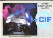 Centre D'Instruction Falcon - Couverture - Format classique