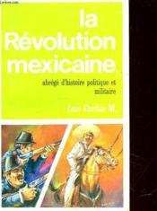 La Revolution Mexicaine - Couverture - Format classique