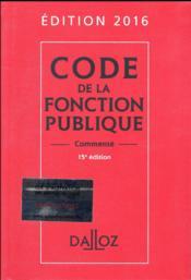 Code de la fonction publique, commenté (édition 2016) - Couverture - Format classique